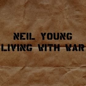 NEIL YOUNG living with war CD 2006 COUNTRY ROCK
