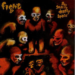 FIGHT a small deadly space CD 1995 HEAVY THRASH METAL
