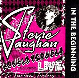 STEVIE RAY VAUGHAN in the beginning CD 1992 BLUES ROCK