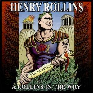 HENRY ROLLINS a rollins in the wry CD 2000 SPOKEN WORD