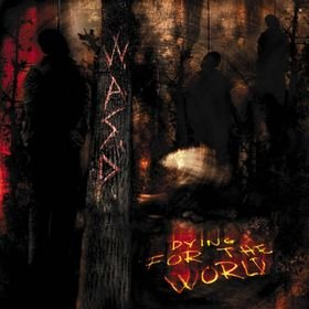 WASP dying for the world CD 2002 HEAVY METAL