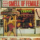 THE CRAMPS smell of female CD 1983 PSYCHOBILLY