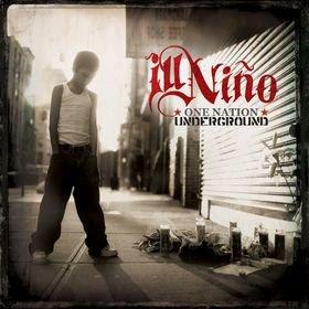 ILL NI�O one nation underground CD 2005 ALTERNATIVE METAL