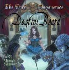 DESTINI BEARD & MIDNIGHT SYNDICATE the dark masquerade CD 2010 SYMPHONIC DARKWAVE