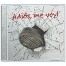 ADIOS, ME VOY! adios, me voy! CD 2011 POP ROCK