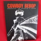 Cowboy Bebop the movie 'Knockin' on heaven's door' illustration art book