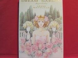Akemi Matsunae 'DREAM GARDEN' illustration art book / Deli:Kare
