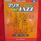 "Nintendo Super Mario ""Mario de JAZZ middle rank"" Piano Sheet Music Collection Book"