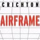 Airframe by Micheal Crichton...