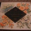A Garden For All Seasons by Readers Digest Hard Cover First Edition 1991