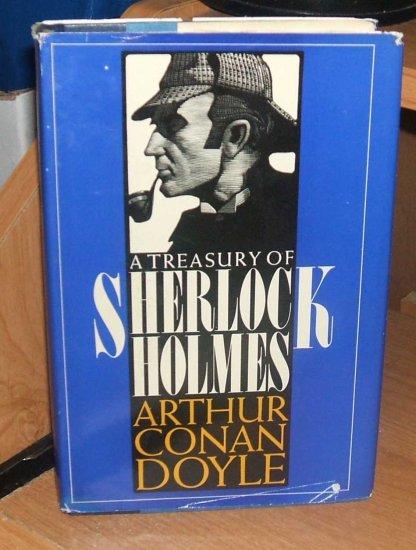 A Treasury Of Sherlock Holmes by Sir Arthur Conan Doyle.. 1955