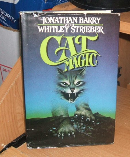 Cat Magic by Whitley Strieber and Jonathan Barry Hard Cover 1986