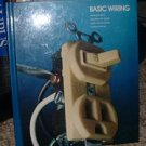 Basic Wiring by Time Life Books Hardcover Edition 1990