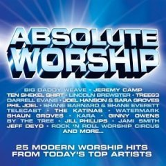 Absolute Worship-- 25 Hits by Various Artists