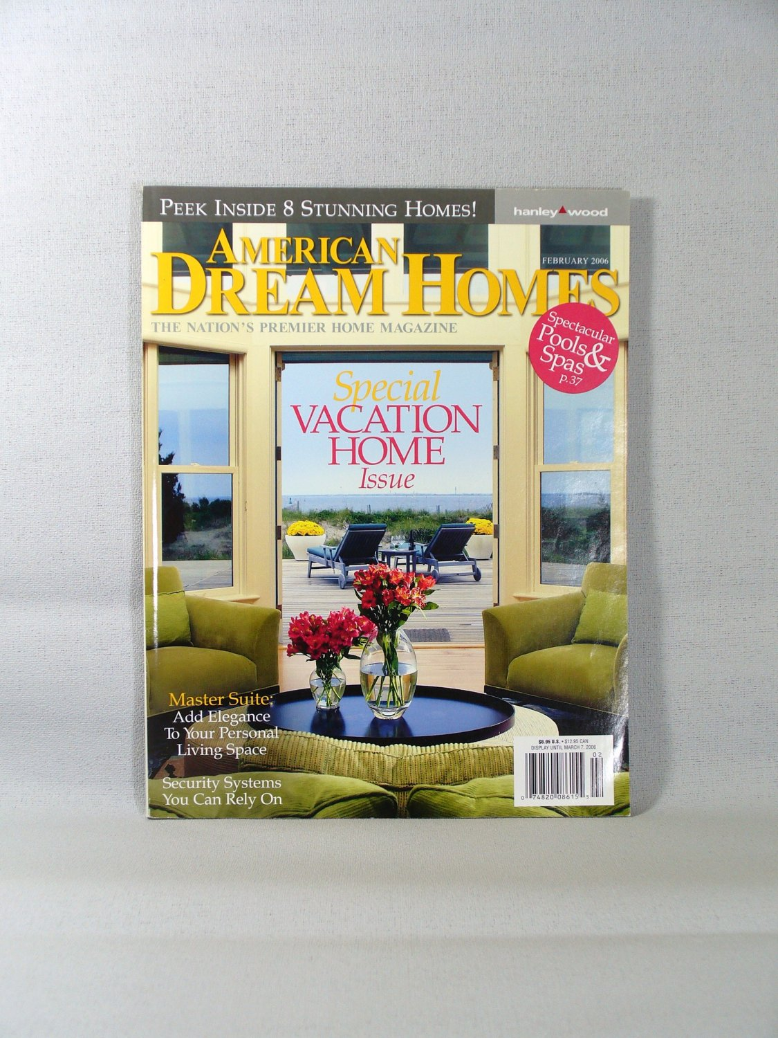 American dream homes magazine feb 2006 vacation home for Dream homes magazine