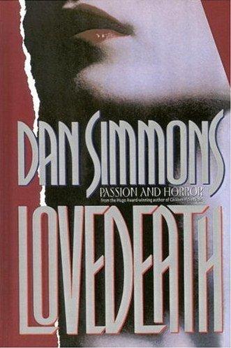 LoveDeath ARC by Dan Simmons