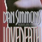 LoveDeath ARC by Dan Simmons