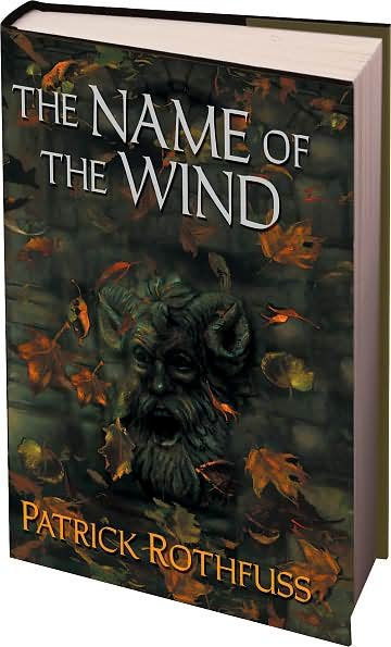 The Name of the Wind - Patrick Rothfuss (First Edition)