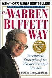 The Warren Buffett Way by Robert G. Hagstom Jr. (Paperback)