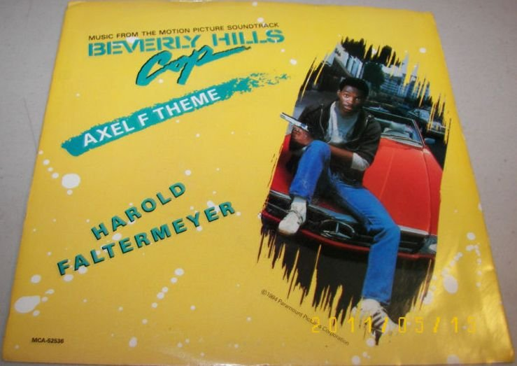 Beverly Hills Cop Theme Axel F 45rpm 1984 Harold Faltermeyer
