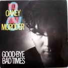 Good-Bye Bad Times 45rpm - PHILIP OAKEY & GIORGIO MORODER