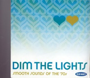 DIM THE LIGHTS SMOOTH SOUNDS OF THE '70S CD-brand new