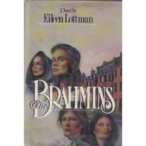 The Brahmins [Hardcover] by Eileen Lottman