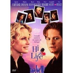 Hi-Life DvD starring Eric Stoltz, Campbell Scott, Moira Kelly