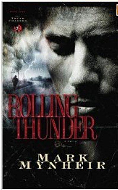 Rolling Thunder by Mark Mynheir [Paperback]
