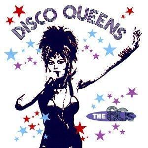 Disco Queens: 80's cd - Various Artists