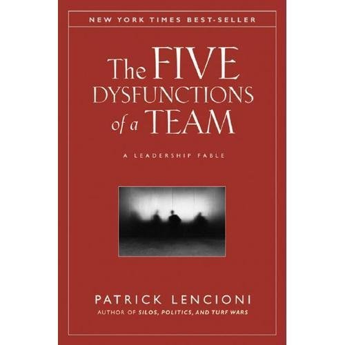 NEW The Five Dysfunctions of a Team - Patrick Lencioni