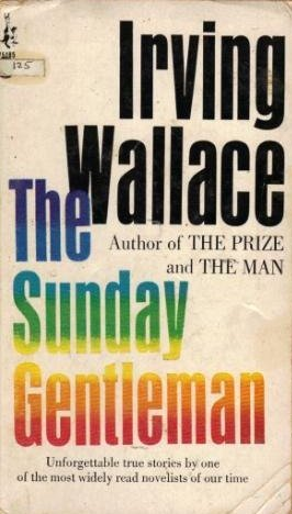 The Sunday gentleman by Irving Wallace(paperback)