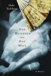 One Hundred and One Ways by Mako Yoshikawa (Hardcover)