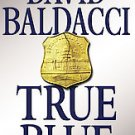 True Blue by David Baldacci (Hardcover)