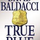 True Blue by David Baldacci (Hardcover)