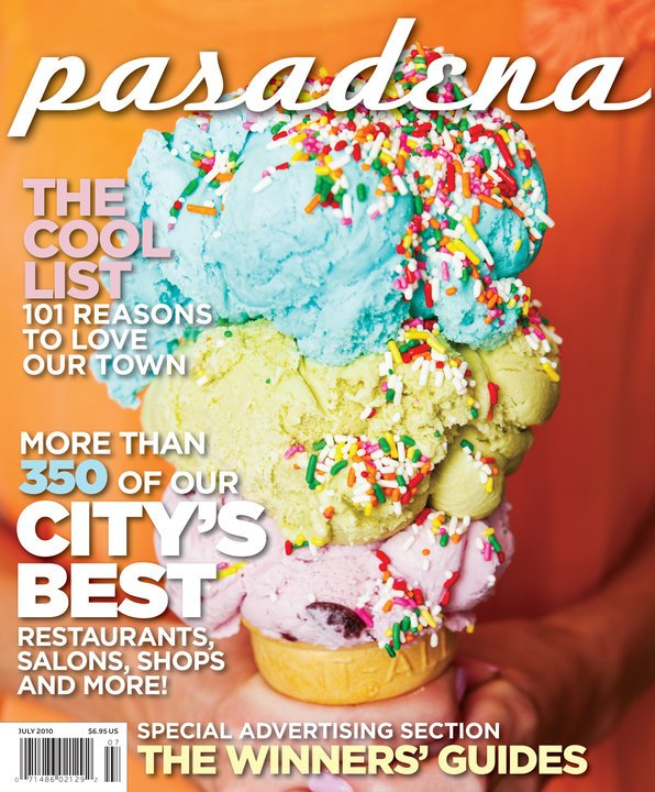 Pasadena Magazine - The Cool List - July 2010 issue