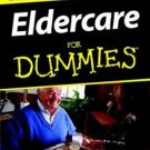 Eldercare for Dummies by Dr. Rachelle Zukerman (paperback)