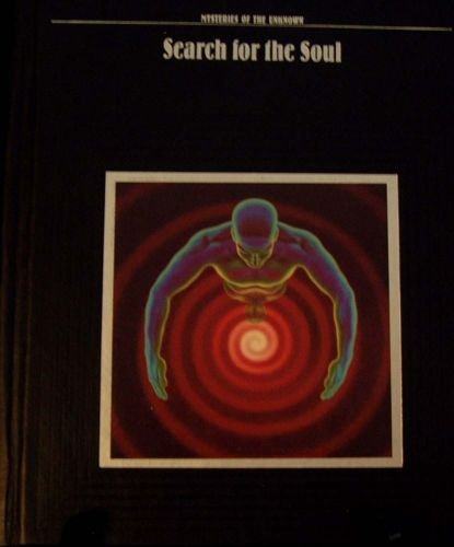 TIME LIFE Mysteries Of the Unknown SEARCH FOR THE SOUL