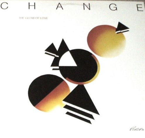 CHANGE The Glow of Love LP