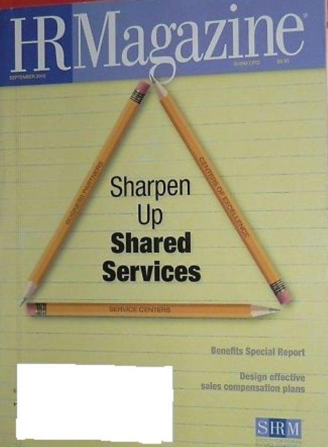 HR Magazine-Sharpen Up Shared Services-September 2010 issue