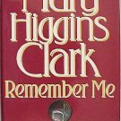 Remember Me by Mary Higgins Clark (1st edition-hardback)