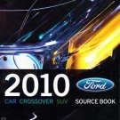 2010 Ford Car Crossover SUV source book