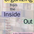 Organizing From the Inside Out by Julie Morgenstern(Paperback)
