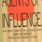 Agents Of Influence by Pat Choate (hardcover) 1st Edition