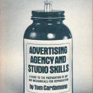 Advertising Agency and Studio Skills, 2nd Ed. Tom Cardamone