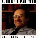 Chutzpah by Alan M. Dershowitz (1991, 1st Edition, Hardcover)