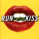 Run Catch Kiss by Amy Sohn (1999, Hardcover)