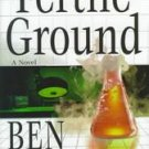 Fertile Ground by Ben Mezrich (1st edition hardcover)
