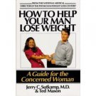 How to Help Your Man Lose Weight by Jerry C. Sutkamp