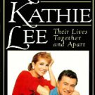 Regis and Kathy Lee their lives together and apart (Hardcover)